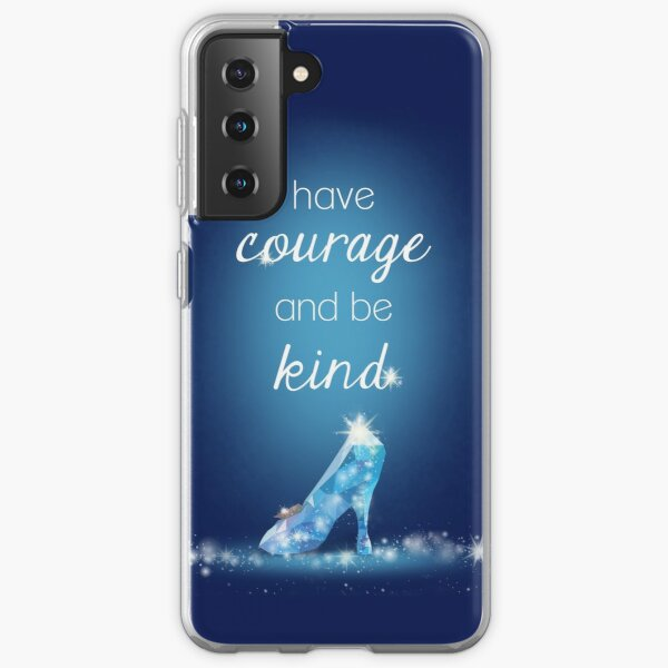 Have Courage Samsung Galaxy Soft Case