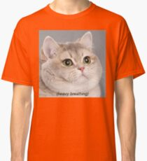 Heavy Breathing Cat Classic T-Shirt