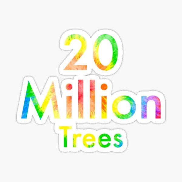 Team Trees 20 Million Trees Sticker