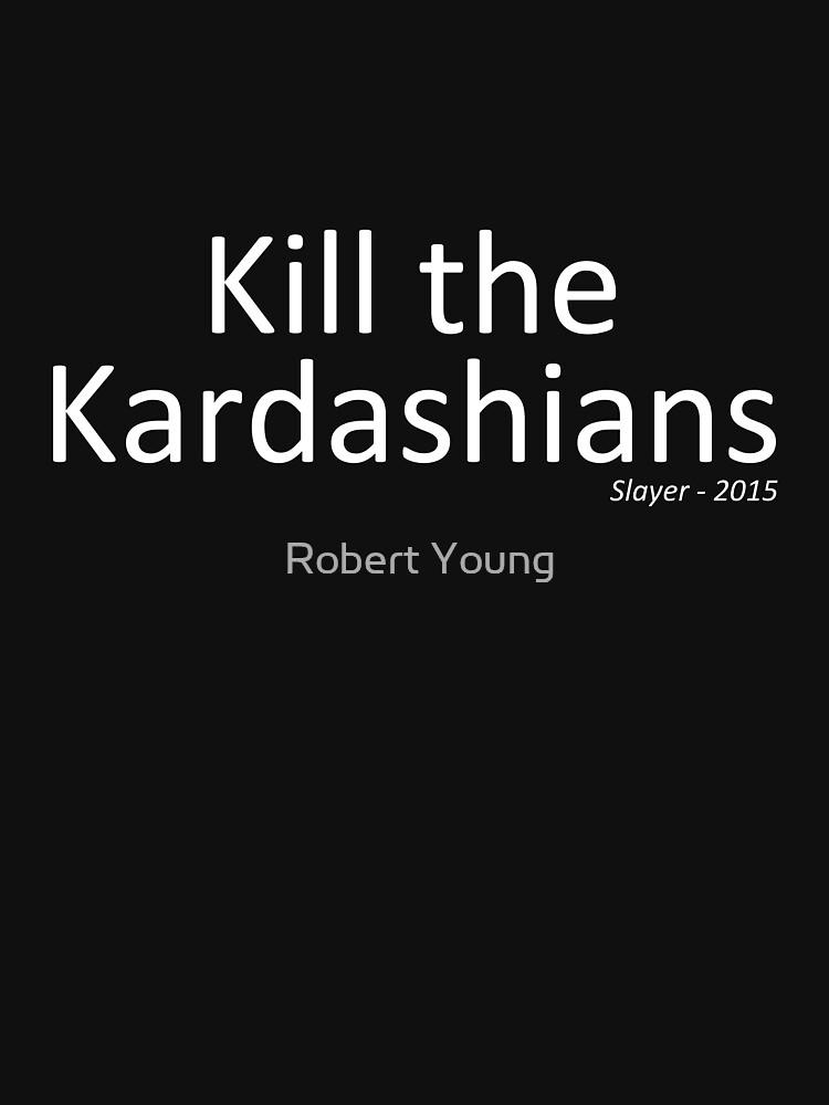 Kill the Kardashians | Unisex T-Shirt