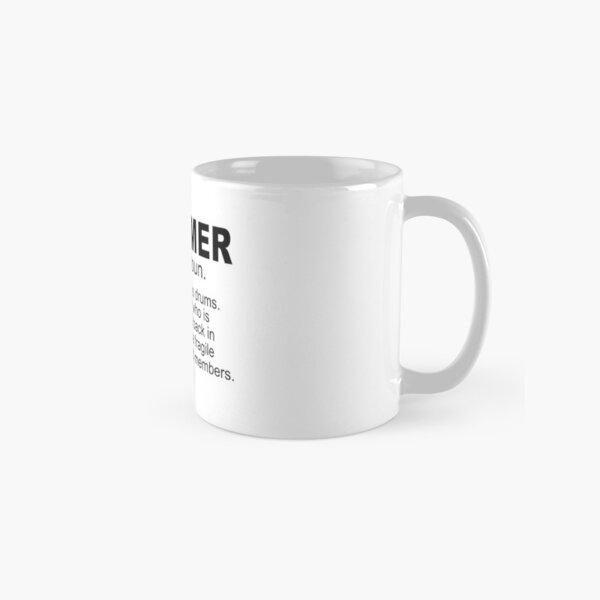 The Definition Of Drummer Shirt Classic Mug