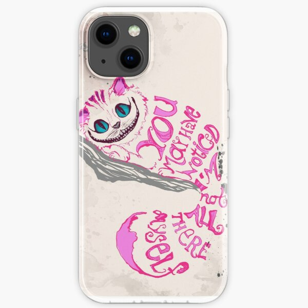 I'm not all there myself - Cheshire Cat iPhone Soft Case