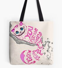 I'm not all there myself - Cheshire Cat Tote Bag