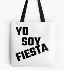 Yo Soy Fiesta Tote Bag