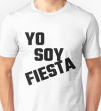 Yo Soy Fiesta Unisex T-Shirt