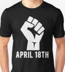April 18th Unisex T-Shirt