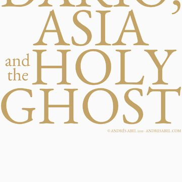 Dario, Asia and the Holy Ghost by andresabel