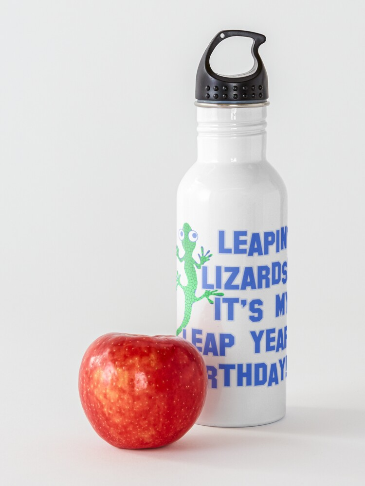 Alternate view of Leapin' Lizards! It's My Leap Year Birthday! Water Bottle