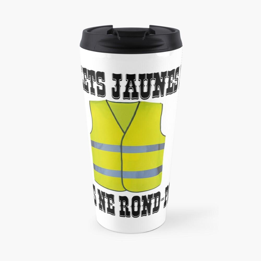 Yellow Vests fold but do not roundabout Travel Mug