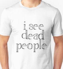 The sixth sense T-Shirt