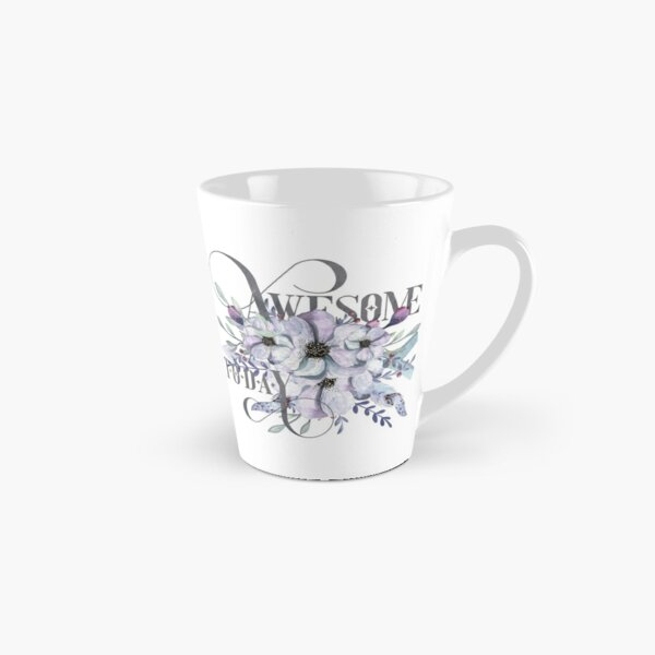Awesome Today – Appreciation for your friends and yourself. Tall Mug