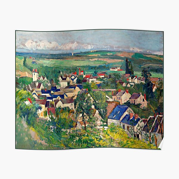 Cezanne - Auvers, Panoramic View, fine art painting Poster