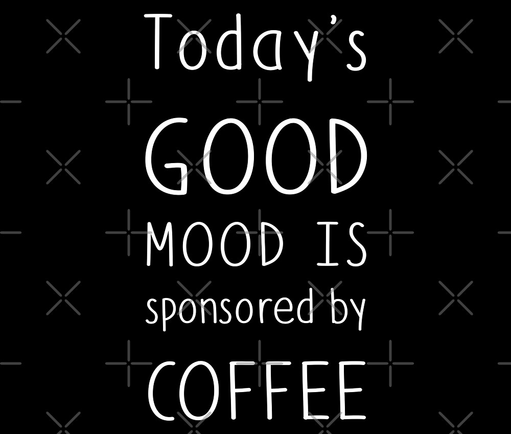 Good mood coffee by ColorsHappiness