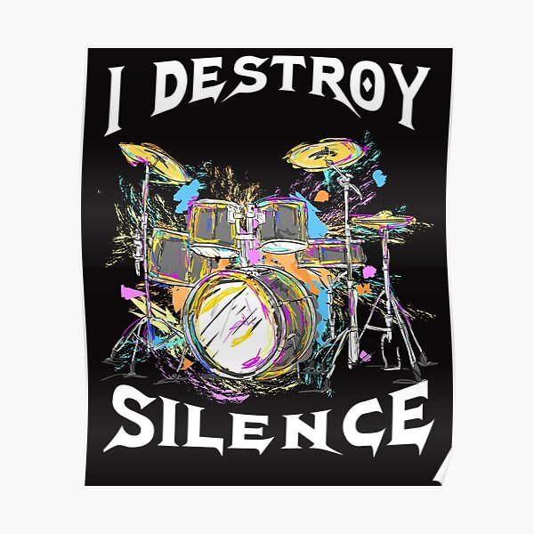 Drum Kit Percussionist Drummer Quote  Poster