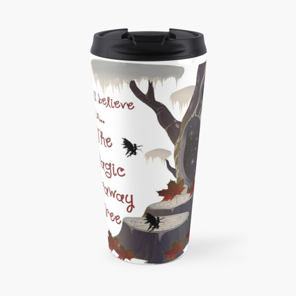 I still believe in... the Magic Faraway Tree! Travel Mug