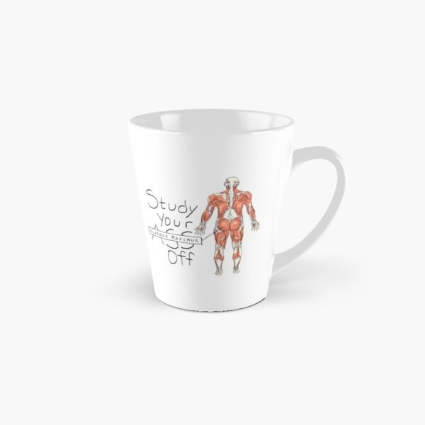 Study your Gluteus Maximus Off  Tall Mug