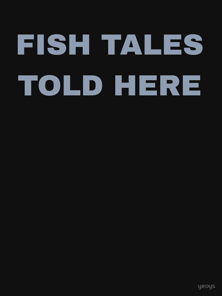 Fish Tales Told Here - Old Fisherman by yeoys