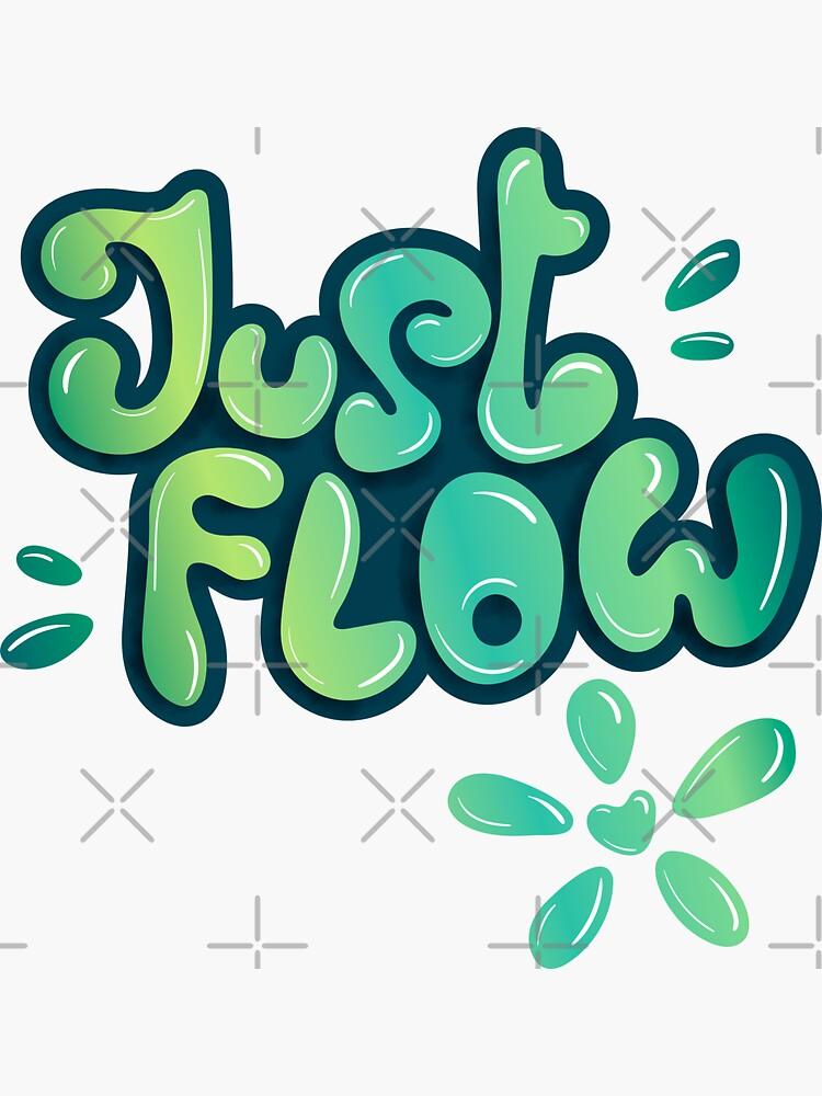 Just flow liquid lettering by nobelbunt