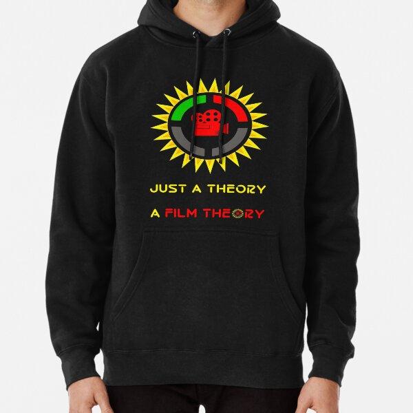 Nur eine Theorie Ein Filmtheorie Offizielles Logo und Slogan - Nerds Geschenkideen Hoodie