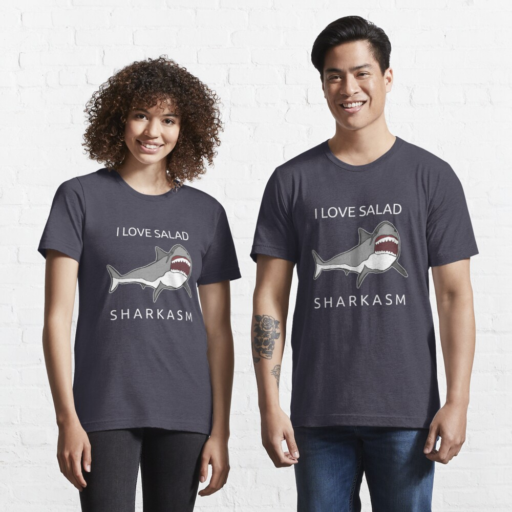 Funny Shark Pun - I Love Salad Sharkasm Essential T-Shirt
