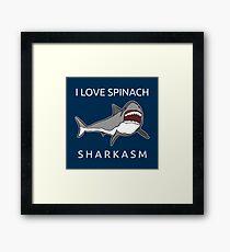 Funny Shark Pun - I Love Spinach Sharkasm Gerahmtes Wandbild