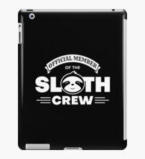 Official Member Of The Sloth Crew - Team Sloth iPad-Hülle & Klebefolie