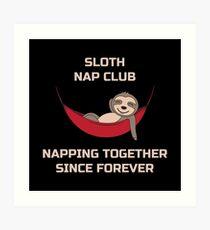 Sloth Nap Club Napping Together - Funny Team Sloth Kunstdruck