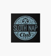 Sloth Nap Club Napping Together - Team Sloth Galeriedruck