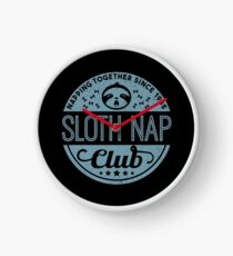 Sloth Nap Club Napping Together - Team Sloth Uhr