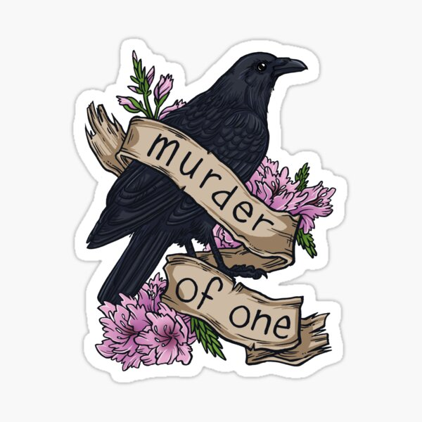 Murder of One Sticker