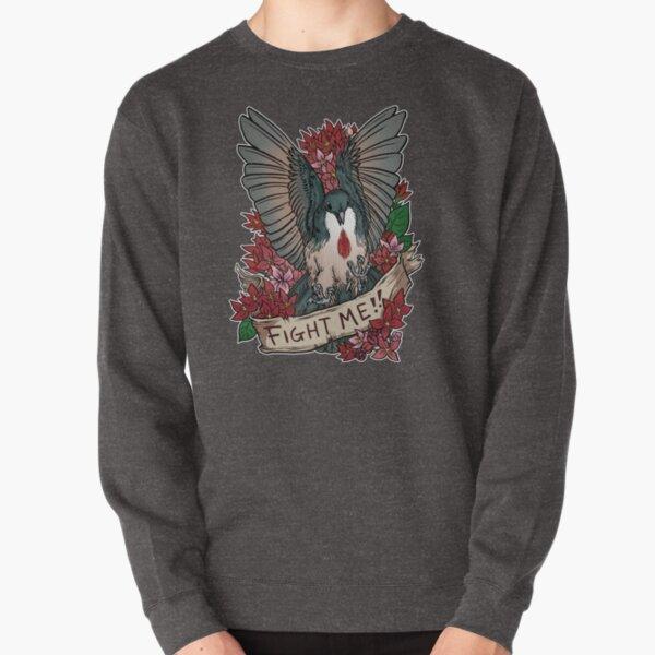FIGHT ME!! Pullover Sweatshirt