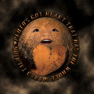 PLUTO'S GOT ♥ THAT HAS THE WHOLE WORLD TALKING-VERSION TWO..-PICTURE-PILLOW-TOTE BAG ECT. by Rapture777
