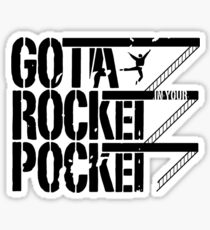 West Side Story - Gotta Rocket in Your Pocket Sticker