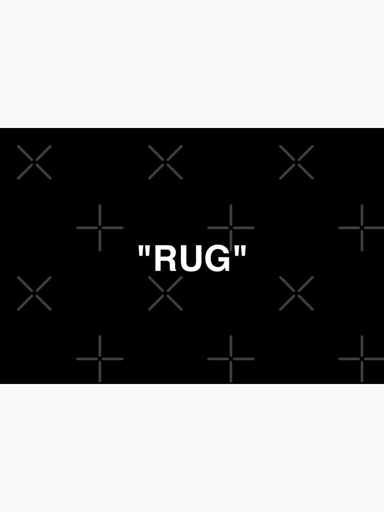 """""""RUG"""" by showmetype"""