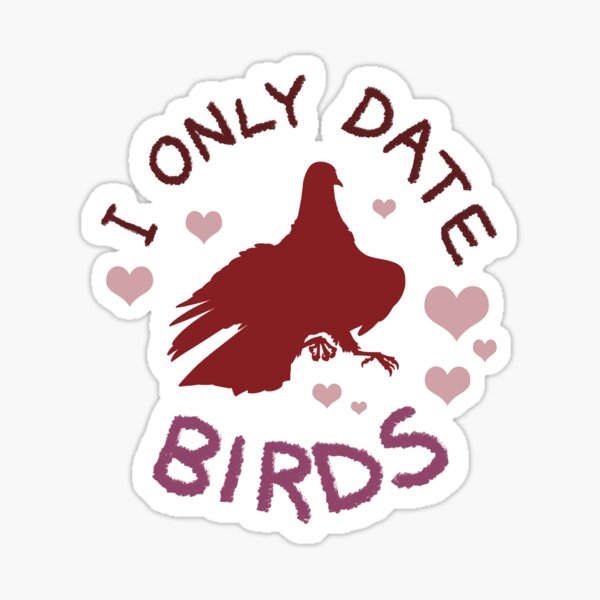 Hatoful Boyfriend - I Only Date Birds Sticker
