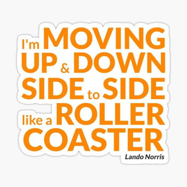 Lando Norris - McLaren Forumla 1 - 'Like a Rollercoaster' Sticker