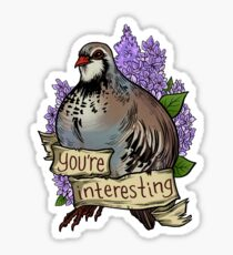 You're Interesting Sticker