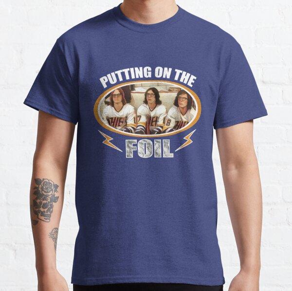 puttin on the foil t shirt Classic T-Shirt