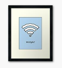Wi-Fight? Framed Print