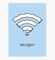 Wi-Fight? Photographic Print