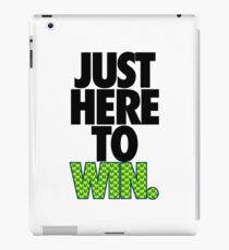JUST HERE TO WIN. - SEAHAWKS PARODY iPad Case/Skin
