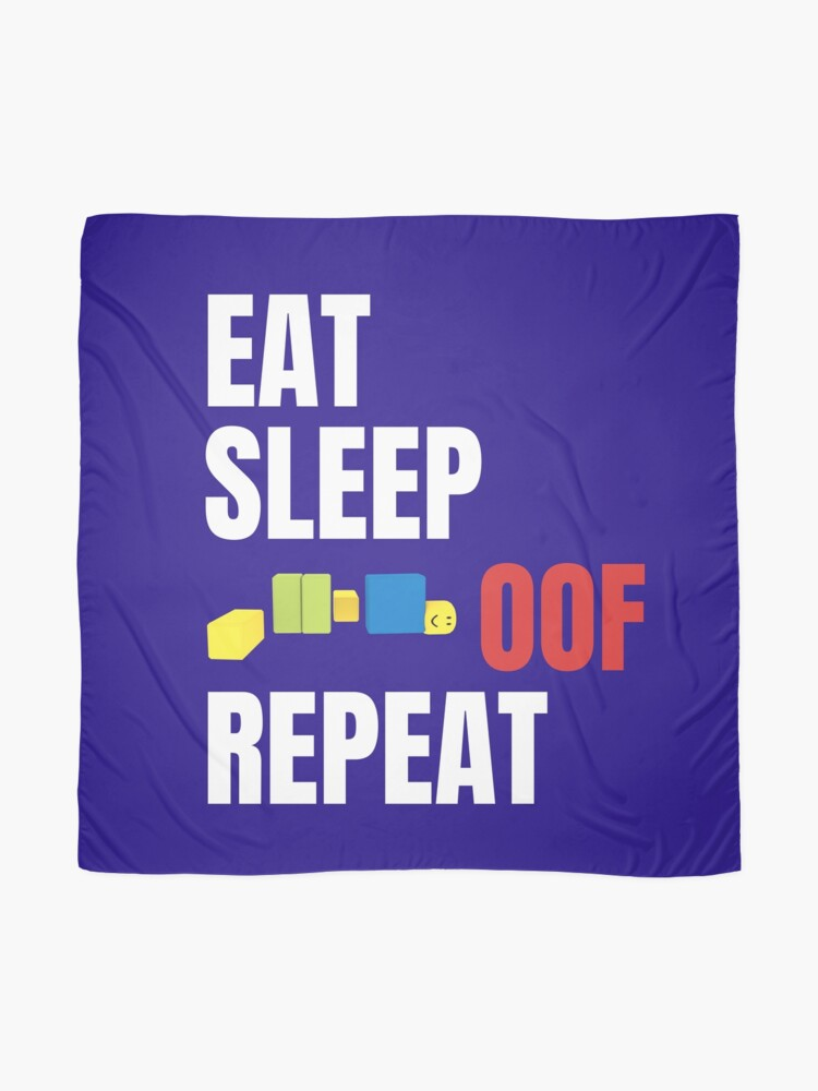 Roblox Oof Gaming Noob Eat Sleeo Oof Repeat Scarf By Smoothnoob
