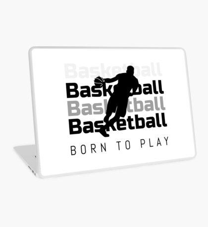 Basketball. Born to Play Laptop Skin