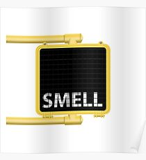 New York Crosswalk Sign Smell Poster