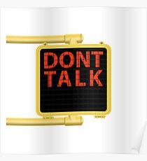 "New York Crosswalk Sign Don""t Talk Poster"