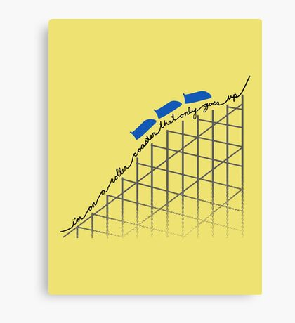 I'm On a Roller Coaster That Only Goes Up (Blue Cars) Canvas Print