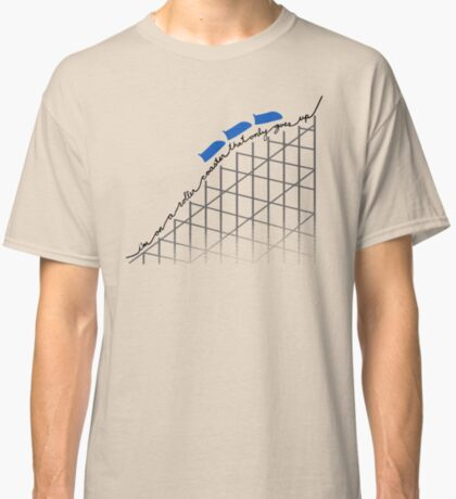 I'm On a Roller Coaster That Only Goes Up (Blue Cars) Classic T-Shirt