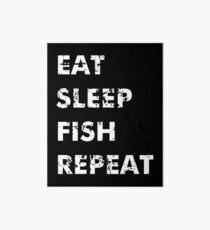 Eat Sleep Fish Repeat Art Board Print