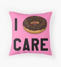 I Donut Care Funny/Trendy/Girly/Hipster Emoji Meme  Throw Pillow