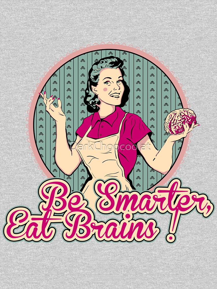 Eat Brains by DarkChoocoolat